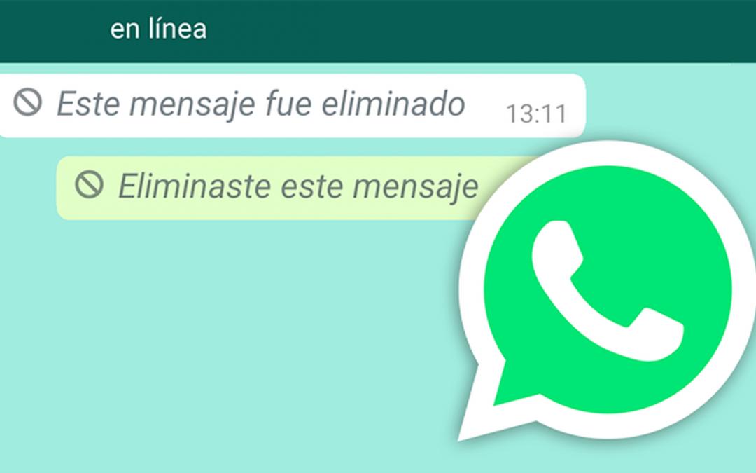 Así podrás recuperar mensajes eliminados en WhatsApp